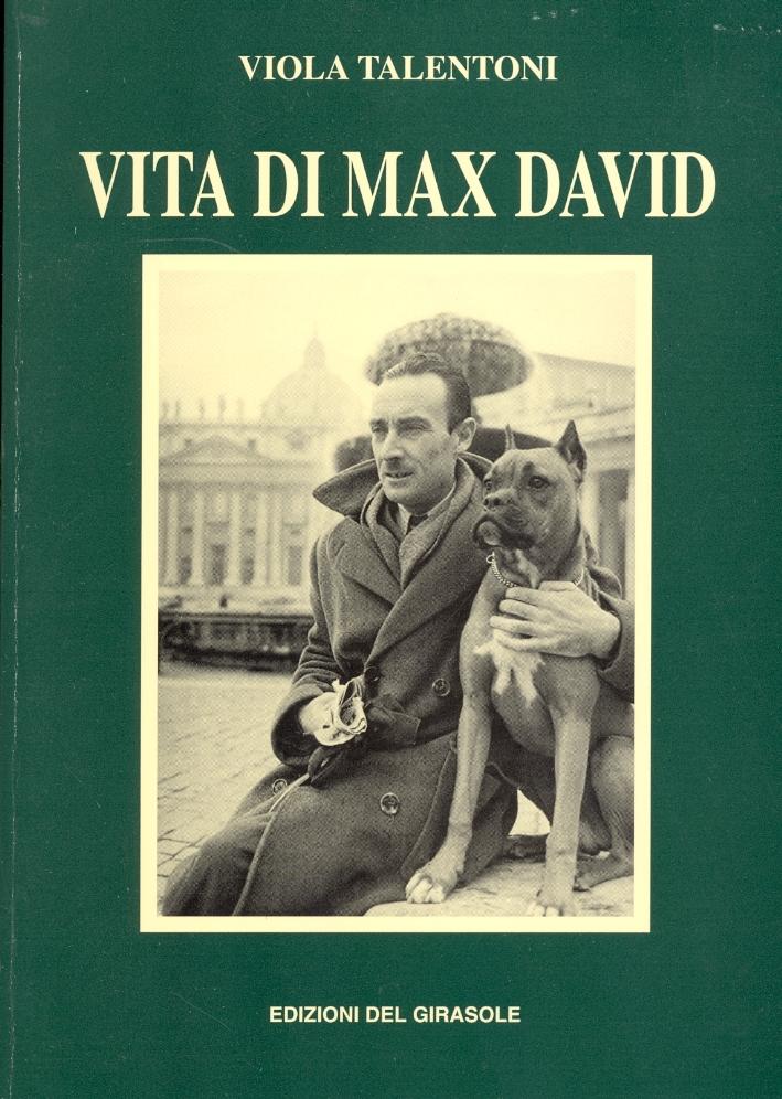 Vita di Max David.