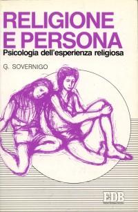 Religione e persona. Psicologia dell'esperienza religiosa.