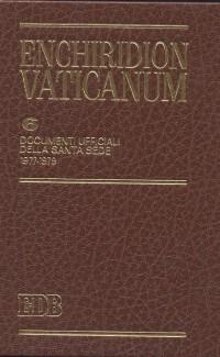 Enchiridion Vaticanum. Vol. 6: Documenti Ufficiali della Santa Sede (1977-1979)...