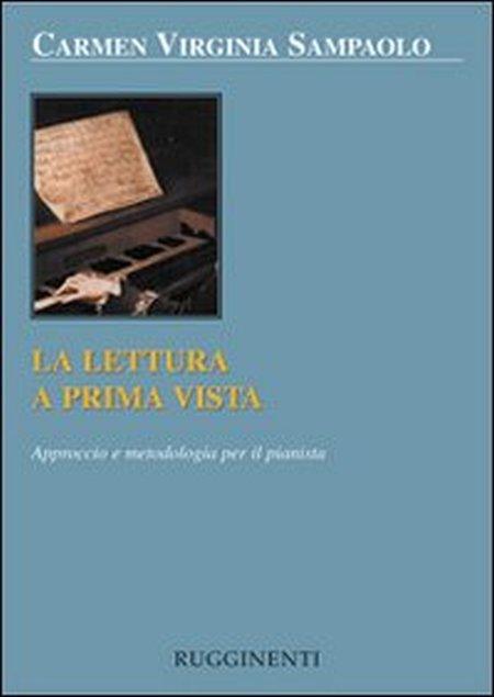 La lettura a prima vista. Approccio e metodologia per il pianista