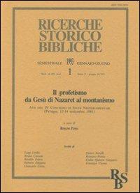 Il profetismo da Gesù di Nazaret al montanismo. Atti del 4º Convegno di studi neotestamentari (Perugia, 12-14 settembre 1991).