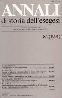 Annali di Storia dell'Esegesi. Vol. 8/2: 1991.