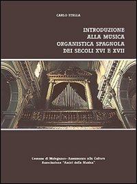 Introduzione alla musica organistica spagnola dei secoli XVI e XVII