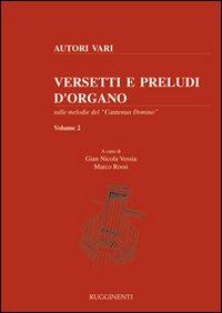 Versetti e preludi d'organo sulle melodie del