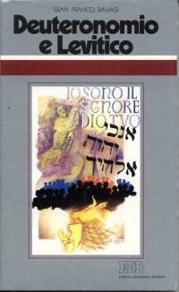 Deuteronomio e Levitico. Il sacro, le leggi, i riti