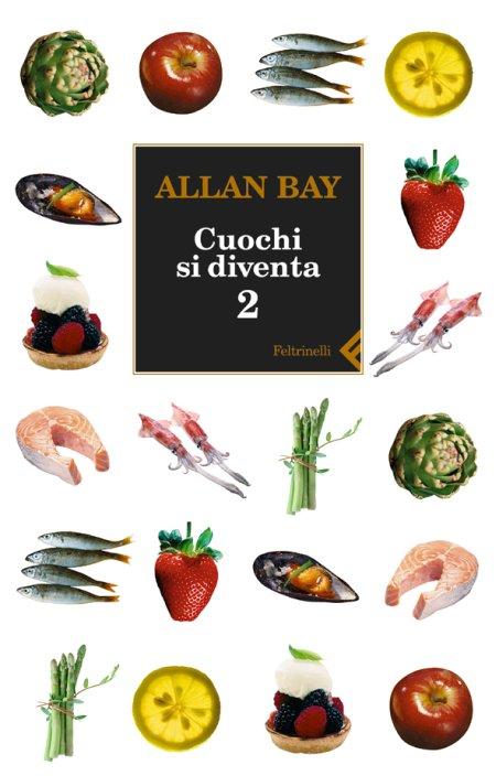 Cuochi si diventa. Le ricette e i trucchi della buona cucina italiana di oggi. Vol. 2.