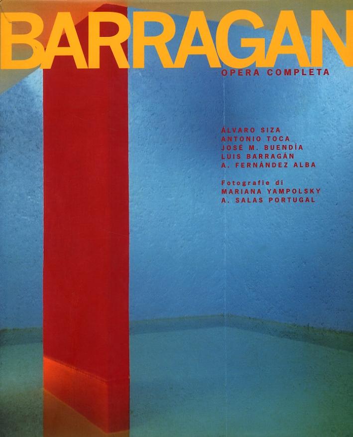 Barragàn. Opera completa