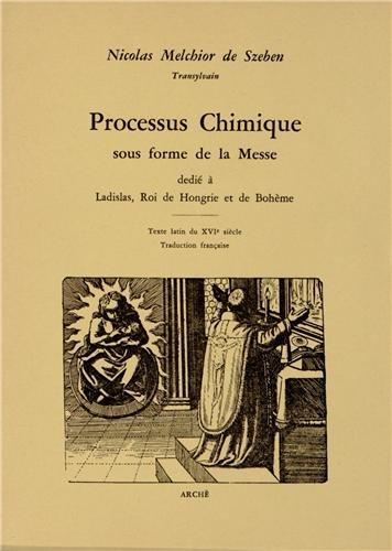 Processus chimique sous forme de la messe. Texte latin du XVI siècle