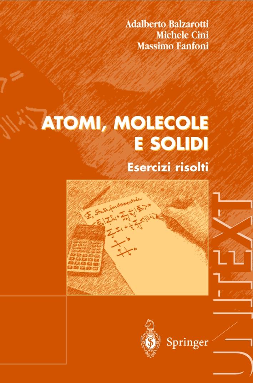 Atomi, molecole e solidi. Esercizi risolti