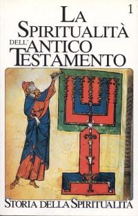 La spiritualità dell'Antico Testamento