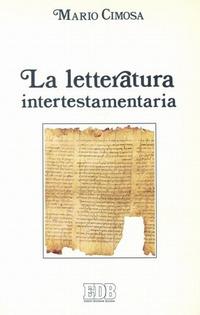 La letteratura intertestamentaria