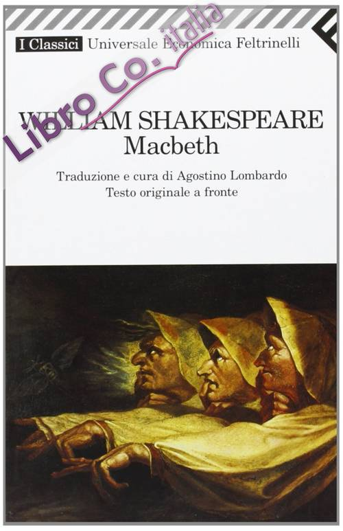 Macbeth. Testo originale a fronte.