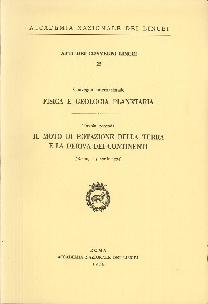 Fisica e geologia planetaria. Il moto di rotazione della terra e la deriva dei continenti
