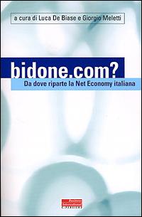 Bidone.com? Da dove riparte la Net Economy in Italia