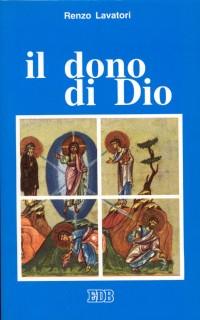 Il Dono di Dio. Persona e missione dello Spirito Santo