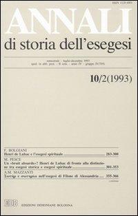 Annali di Storia dell'Esegesi. Vol. 10/2: 1993...