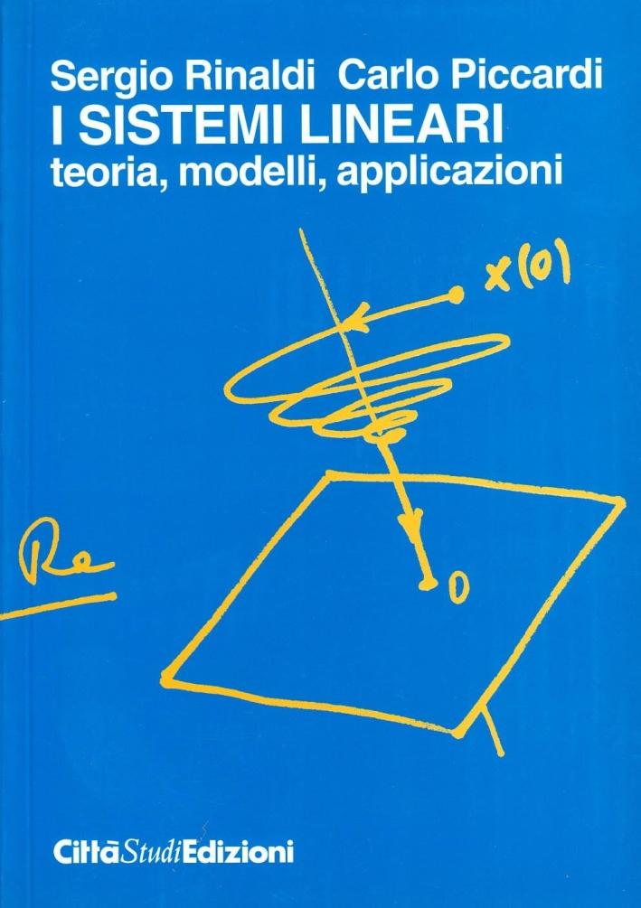 I sistemi lineari: teoria, modelli, applicazioni