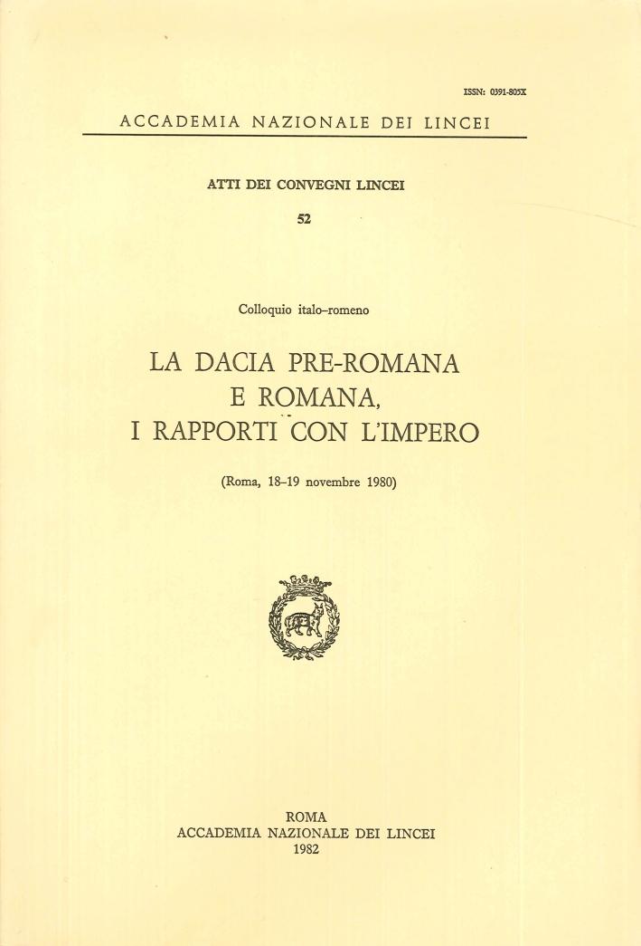 La Dacia Pre-Romana e Romana, i Rapporti con l'Impero
