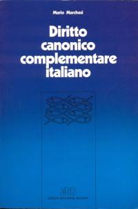 Diritto canonico complementare italiano. La normativa della CEI