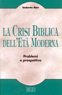 La crisi biblica dell'età moderna. Problemi e prospettive