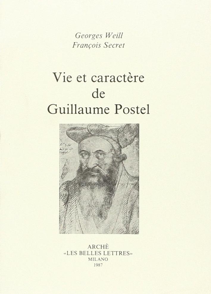 Vie et caractère de Guillaume Postel