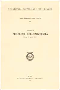 Problemi dell'università. Seminario (Roma, 18 aprile 2001)