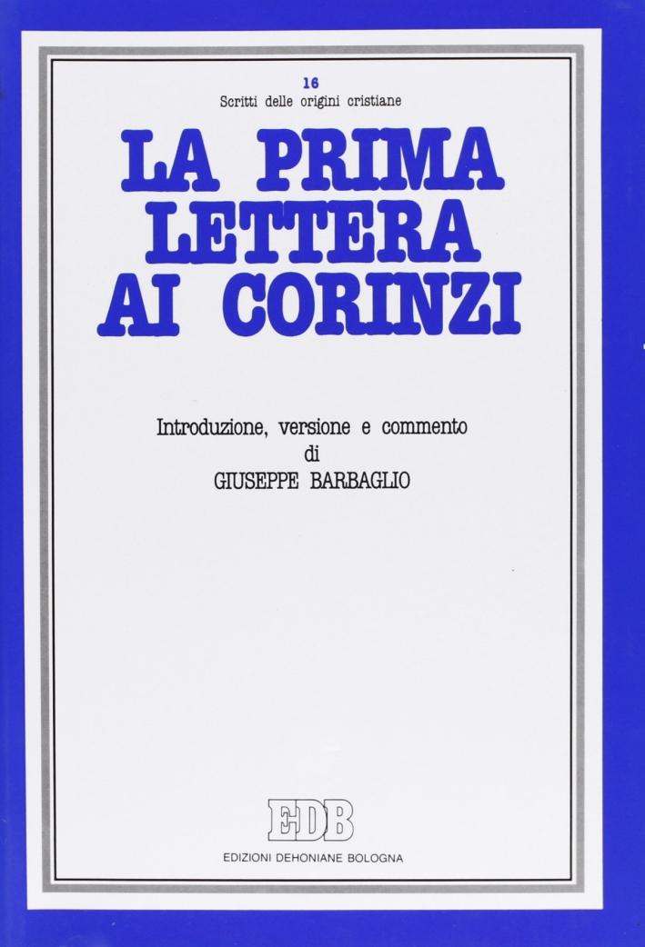 La prima Lettera ai Corinzi. Introduzione, versione, commento