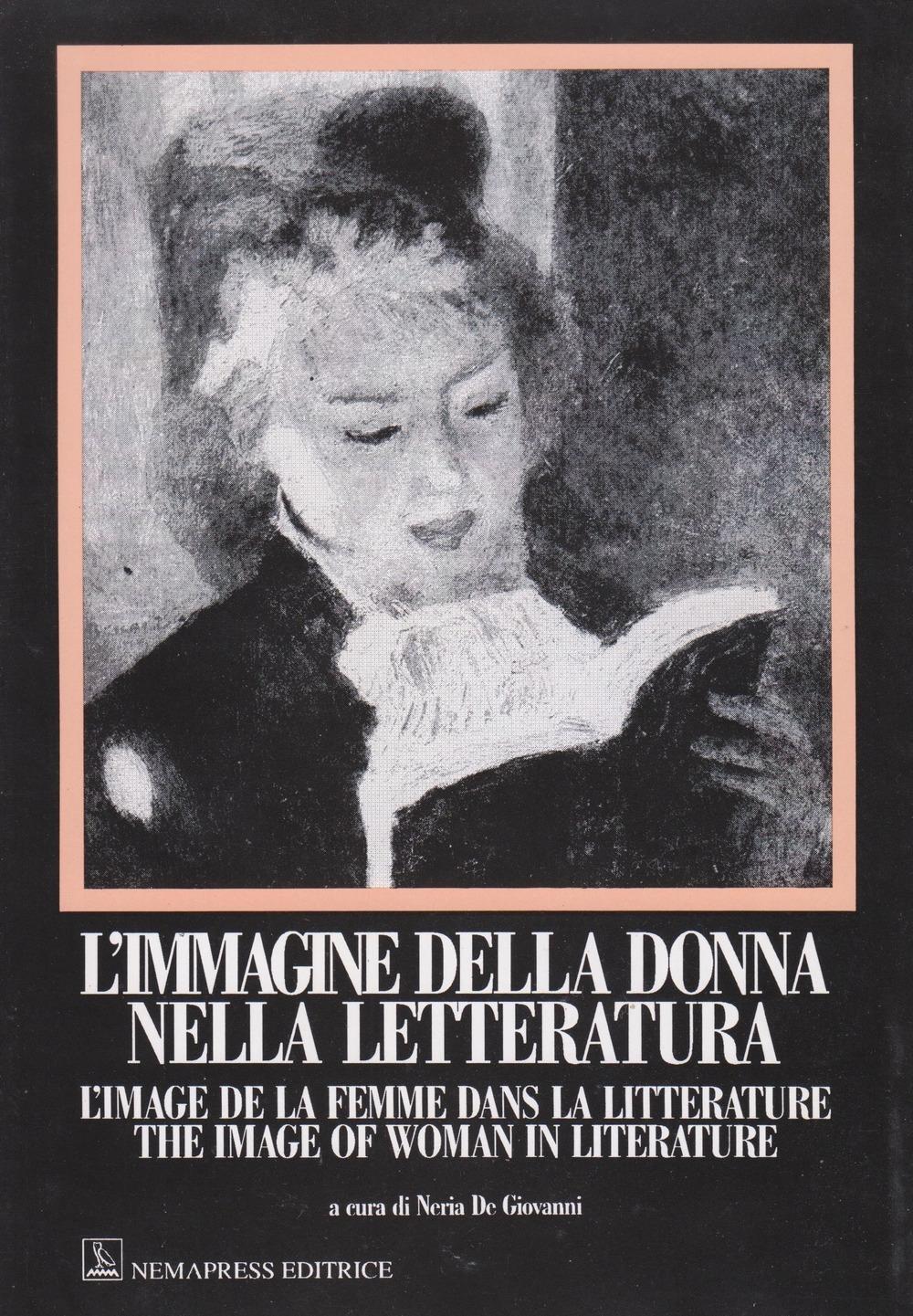 L'immagine della donna nella letteratura. Image de la femme dans la literature