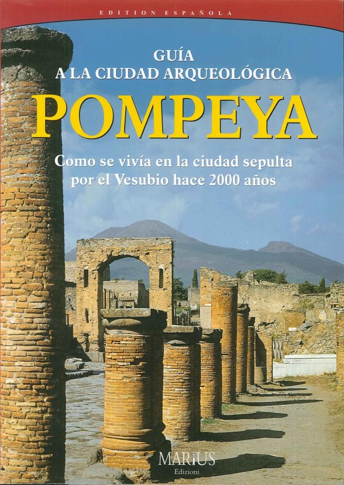 Pompei. Visita alla città archeologica