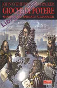 Giochi di potere. Shakespeare spiegato ai manager