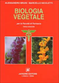 Biologia vegetale. Per la facoltà di farmacia