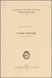 Ettore Paratore. Giornata lincea in ricordo (Roma, 21 febbraio 2002)