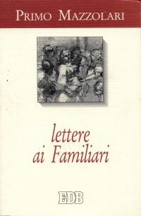 Lettere ai familiari