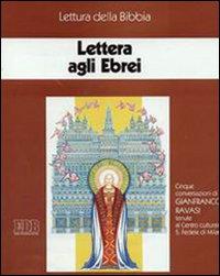 Lettera agli ebrei. Ciclo di Conferenze (Milano, Centro culturale S. Fedele, 1995). Cinque cassette. Audiolibro