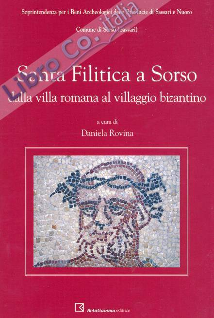 Santa Filitica a Sorso. Dalla villa romana al villaggio bizantino