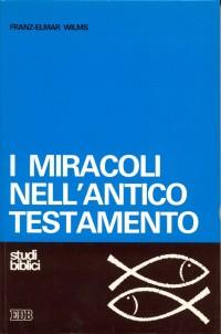 I miracoli nell'Antico Testamento