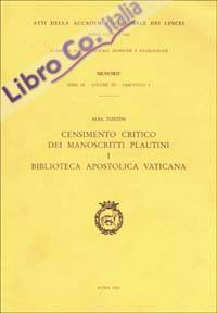 Censimento critico dei manoscritti plautini. Vol. 1: Biblioteca Apostolica Vaticana