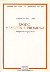 Esodo: memoria e promessa. Interpretazioni profetiche