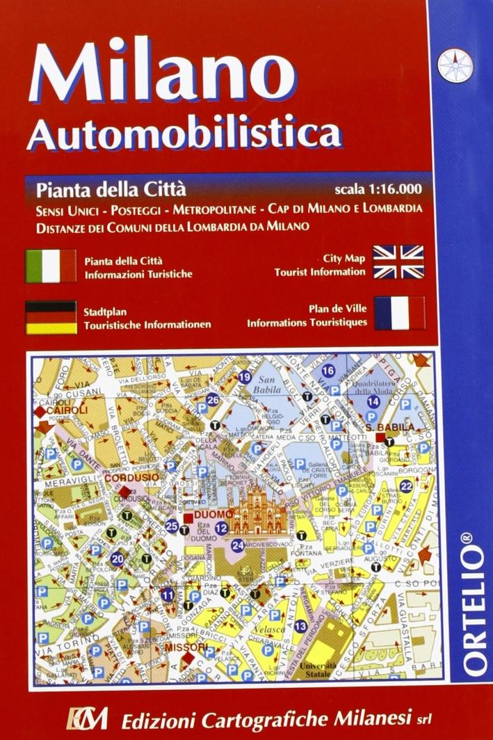 Milano automobilistica. Pianta della città 1:16.000