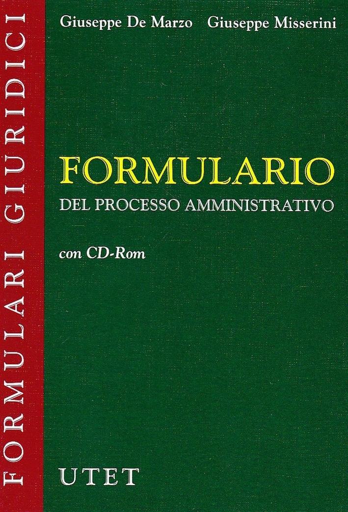 Formulario del processo amministrativo. Con CD-ROM