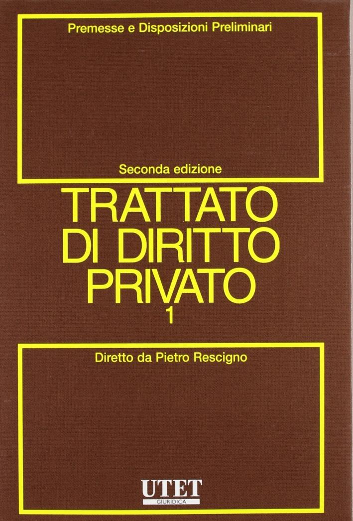 Trattato di diritto privato. Vol. 1/1
