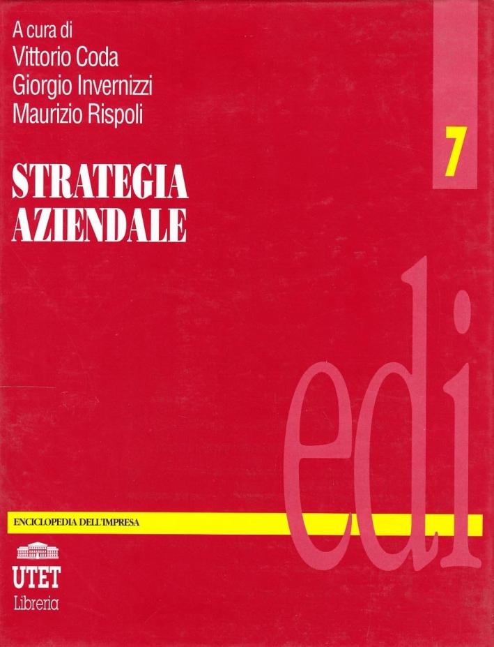 Enciclopedia dell'impresa. Vol. 7: Strategia aziendale
