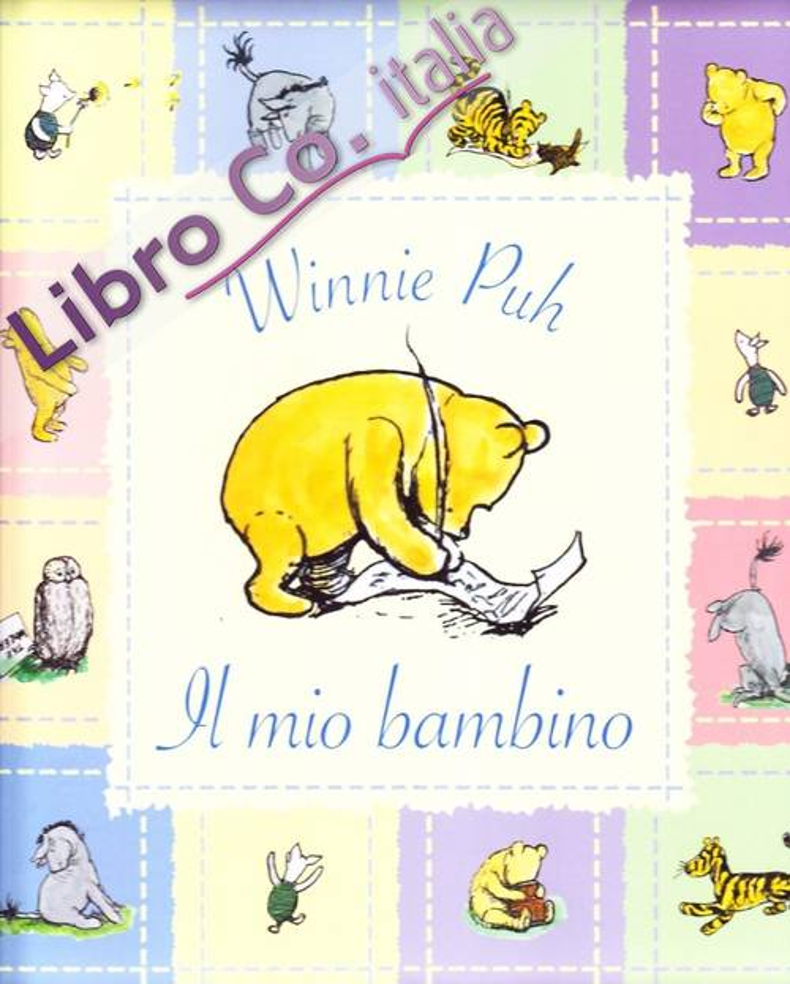 Winnie the Pooh. Il diario del mio bambino