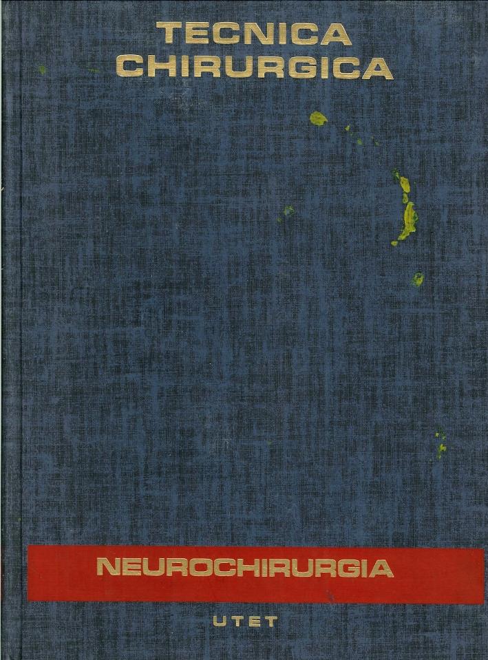 Trattato di Tecnica Chirurgica. Volume 13/2. Neurochirurgia
