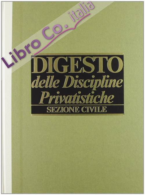 Digesto. Discipline privatistiche. Sezione civile. Vol. 1