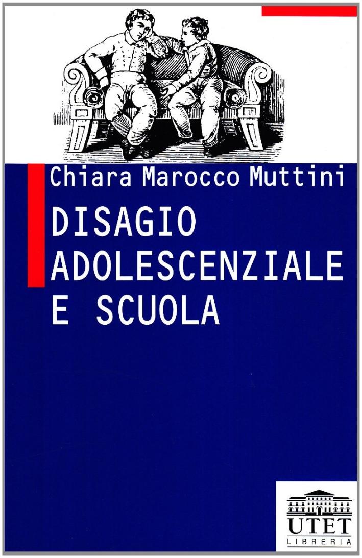 Disagio adolescenziale e scuola