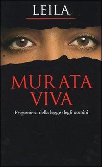 Murata viva. Prigioniera della legge degli uomini.