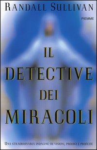 Il detective dei miracoli