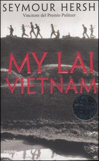 My Lai Vietnam.