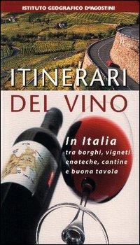 Itinerari del vino. Italia